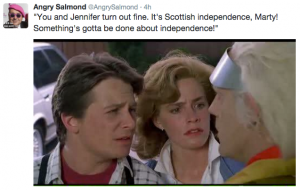 """You and Jennifer turn out fine. It's Scottish independence, Marty! Something's gotta be done about independence!"""
